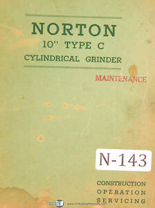 Norton 10 Type C Cylindrical Grinder Maintenance And Service Manual