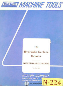 Norton 10 Hydraulic Surface Grinder Instructions And 678 13 Parts Manual 1967