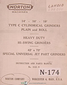 Norton 14 16 18 Type C Hi Swing Grinders Instruction Parts Manual 1960