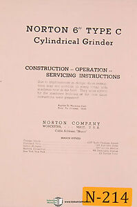 Norton 6 C Cylindrical Grinder Prior To 1939 Operations And Service Manual