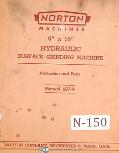 Norton 6 X 18 Surface Grinding Machine Operations Service And Parts Manual