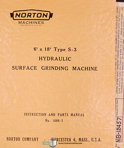 Norton 6 X 18 Type S 3 Grinder Instructions 1608 3 Parts Manual 1959