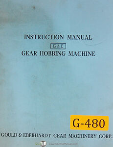 Gould Eberhardt 12 72 H Hs Gear Hobbing Operation Instruct Manual 1960 Up