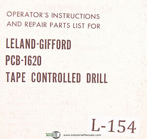 Leland Gifford Pcb 1620 Tape Controlled Drill Operations Maintenance Manual