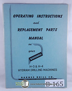 Barnes Drill H 3 H 4 Hydram Drilling Tapping Operations And Parts Manual