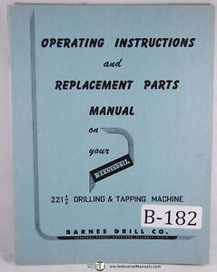 Barnes Drill 221 1 2 Drilling Tapping Machine Operations And Parts Manual
