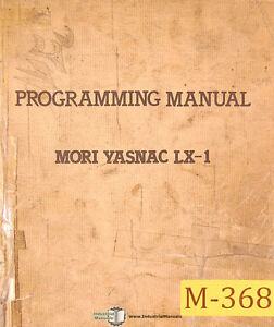 Mori Seiki Lx 1 Lathe Programming Manual 1984