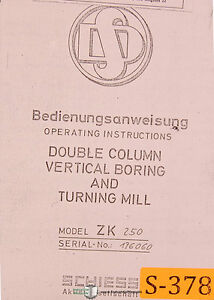 Schiess Zk 250 Vertical Boring Turning Machine Operations Manual