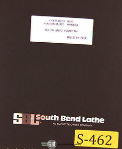 South Bend Fourteen Lathe Operations Maintenance Parts Electrical Manual 1979