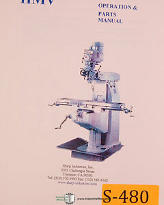 Sharp Hmv Milling Operations And Parts Manual Year 2002