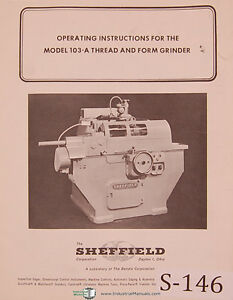 Sheffield Model 103a Thread And Form Grinder Operating Instructions Manual