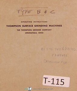 Thompson Type B And C Surface Grinding Machine Operations And Parts Manual