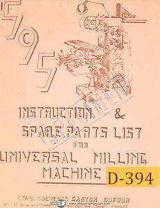Dufour Gaston No 595 Universal Milling Machine Instructions And Parts Manual