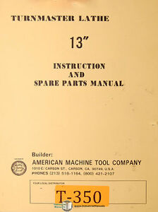 American Turnmaster 13 Lathe Instructions And Spare Parts Manual