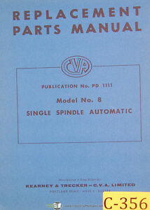 Cva Kearney Trecker 8 Single Spindle Automatic Replacement Parts Manual 1960