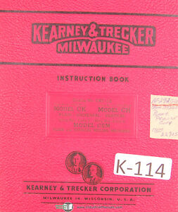 Kearney Trecker Ck Ch Csm Milling Machine Operators Instructions Manual 1951