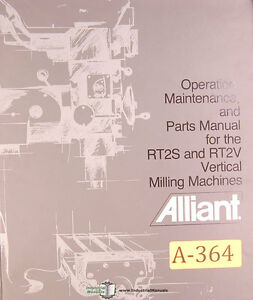 Aliant Rt2s Rt2v Vertical Mill Parts Only Manual Year 1983