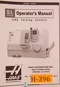 Haas Sl Series Turning Centers Operations Maintenance Programming Manual 2004