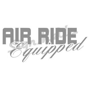 Air Ride Equipped 9 23 Body Drop Bagged Truck Car Semi Window Decal Sticker