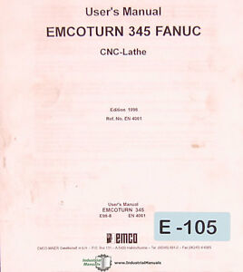 Emco Turn 345 Fanuc Cnc Lathe User Operations And Programming Manual 1998