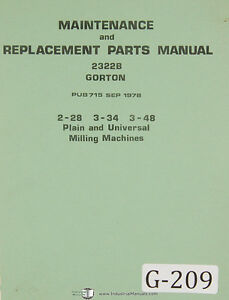 Gorton 2 28 3 34 3 48 Plain Universal Milling Maintenance Parts Manual 1978