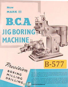 Bca Mark Iii Jig Boring Machine Operations Manual