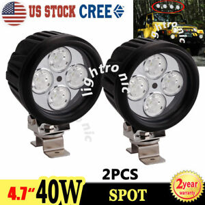 2x 4 7 40w Cree Led Work Light Spot Round Driving Fog For Offroad Jeep 4wd Suv