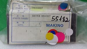 Makino Cnc Parts Switch Brcket 7fn40a407