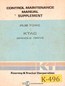 Kearney Trecker Ktac Spindle Drive Control Maintenance Manual 1979