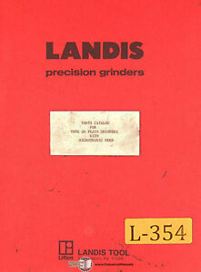 Landis Type 2r Grinders With Microtronic Feed Parts Manual