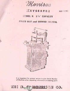 Morrison 1 1 4 Inch Keyseater System Parts Manual 1981