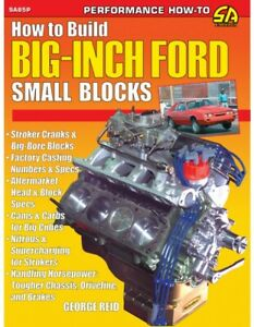 How To Build Big Inch Ford Small Blocks Stroker Casting Numbers Cam Head Block