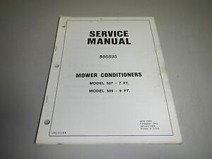New Idea 507 509 Mower Conditioner Repair Shop Service Manual 986695