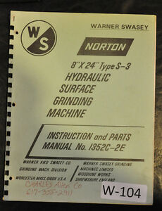Warner Swasey Norton 8 X 24 S 3 Surface Grinder Instruct Parts Manual