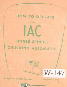 Warner Swasey 1ac how To Operate Single Spindle Automatics Manual 1955