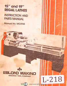 Leblond Makino 15 19 Regal Lathes 95 Page Instruction Parts Manual 1990