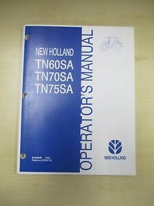 New Holland Operator Manual Tn60sa Tn70sa Tn75sa 87552876