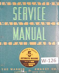 Warner Swasey 5 Spindle Automatic Machine M 2540 Lot 119 Service Manual 1954