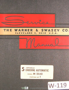 Warner Swasey 5 Spindle Automatic M 2540 Starting Lot 1 Service Manual 1946