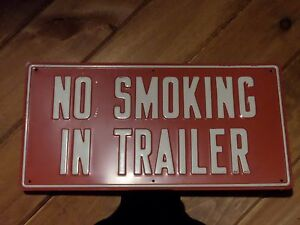 Epic Sign No Smoking In Trailer 9 X 18 Inches Was 175