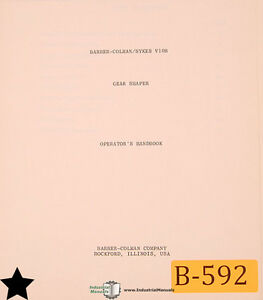 Barber Colman Sykes V10b Gear Shaper Operations Manual 1965
