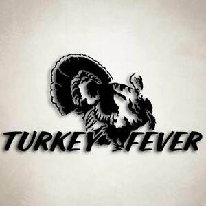 Turkey Fever Gobbler Hunting Decal Car Truck Window Sticker