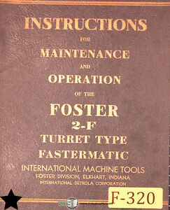 Foster 2 f Fastermatic Lathe Install Setup And Operation Manual