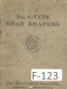 Fellows No 6 Type Gear Shapers Information Of Possibilities Manual Year 1925
