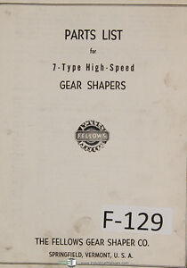 Fellows Parts List 7 type Gear Shapers Machine Manual