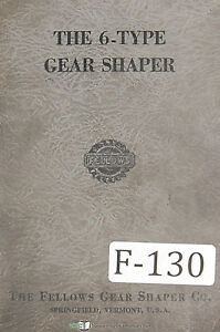 Fellows Operation And Parts 6 type Gear Shapers Machine Manual 1953