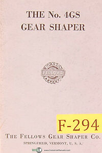 Fellows No 4gs Gear Shaper Manual Year 1957