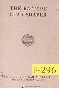 Fellows 6a Type Gear Shaper Manual Year 1956
