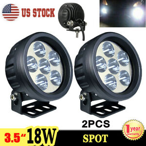 2x 3 5 Inch 18w Led Work Light Spot Round Driving Fog Lamp Offroad Atv 4wd Suv
