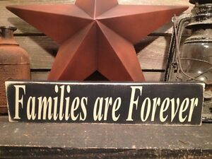 Country Primitive Handmade Wooden Families Are Forever Sign Home Decor